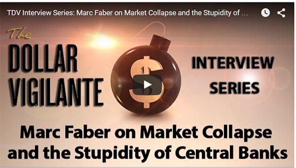 TDV Interviews Marc Faber The Dollar Vigilante