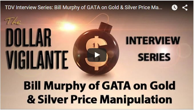 bill murphy gata dollar vigilante gold silver manipulation jeff berwick