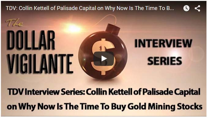 The Dollar Vigilante Collin Kettel Gold Mining Stocks
