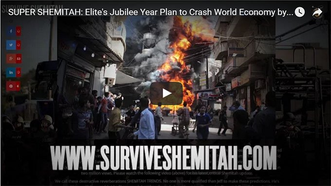 SUPER SHEMITAH Elites Jubilee Year Plan to Crash World Economy by October 2016 Youtube Thumb - The Dollar Vigilante