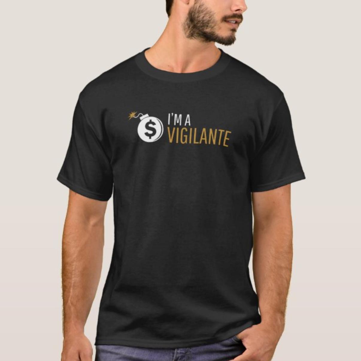 im a vigilante t shirt mens